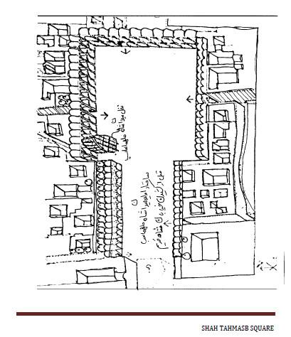 بررسی میدان شاه طهماسب