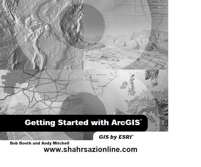 کتاب آموزش نرم افزار Arc GIS